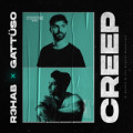 R3hab & Gattuso - Creep
