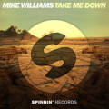 Mike Williams feat. Curbi - Take Me There