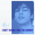 Mishaal - I Don t Wanna Wait For Summer