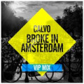 Calvo - Broke In Amsterdam (VIP Mix)