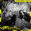 The Struts, Robbie Williams - Strange Days
