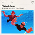 Filatov & Karas, Kain Rivers - Be My Nirvana