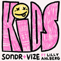 Sondr, VIZE feat. Lilly Ahlberg Kids (Radio Record)