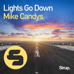 Mike Candys - Lights Go Down (Record Mix)