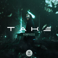 Rompasso - Take (Original Mix)