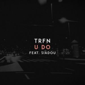Trfn & Siadou - Do It (Original Mix)