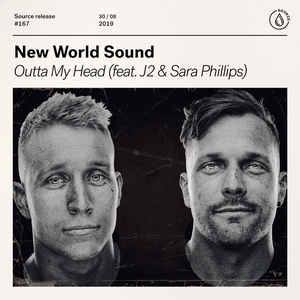 New World Sound - Outta My Head (Feat. J2 & Sara Phillips)