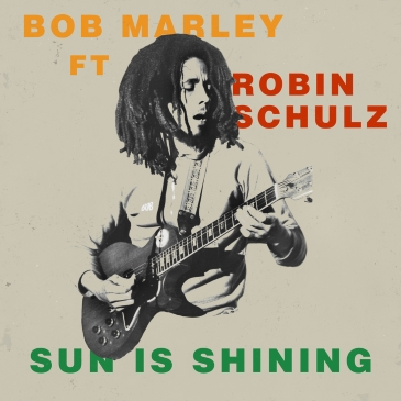 Bob Marley, Robin Schulz - Sun Is Shining