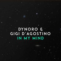 Dynoro - In My Mind (feat. Gigi D'Agostino)