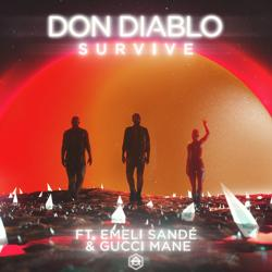 Don Diablo feat. Emeli Sandé, Gucci Mane - Survive