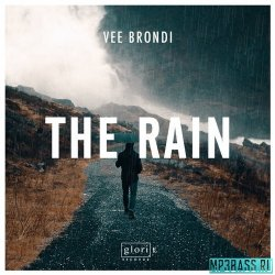 Vee Brondi - The Rain (Original Mix)
